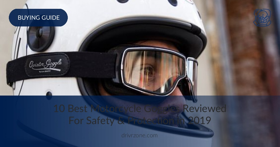 35d66dc221e 10 Best Motorcycle Goggles Reviewed   Rated in 2019
